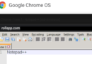 Chrome OS: What about Notepad++ (SciTE)? [A]